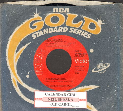 Sedaka, Neil - Calendar Girl/Oh! Carol (red label double-hit re-issue with company sleeve and juke box label) - NM9/ - 45 rpm Records