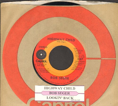 Seger, Bob & The Silver Bullet Band - Highway Child/Lookin' Back (with juke box label and company sleeve) - EX8/ - 45 rpm Records