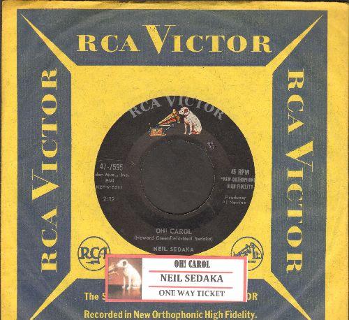 Sedaka, Neil - Oh! Carol/One Way Ticket (with juke box label and RCA company sleeve) - NM9/ - 45 rpm Records