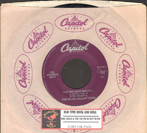 Seger, Bob & The Silver Bullet Band - Old Time Rock And Roll/Turn The Page (double-hit re-issue with juke box label and Capitol company sleeve) - VG7/ - 45 rpm Records