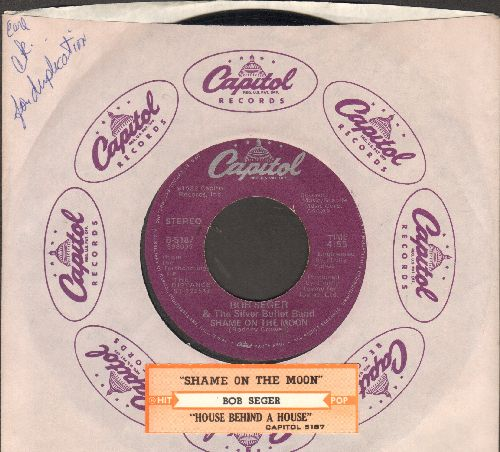 Seger, Bob & The Silver Bullet Band - Shame On The Moon/House Behind A House (with juke box label and company sleeve) - VG7/ - 45 rpm Records