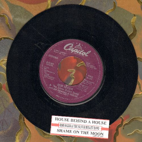 Seger, Bob & The Silver Bullet Band - Shame On The Moon/House Behind A House (with juke box label) - EX8/ - 45 rpm Records