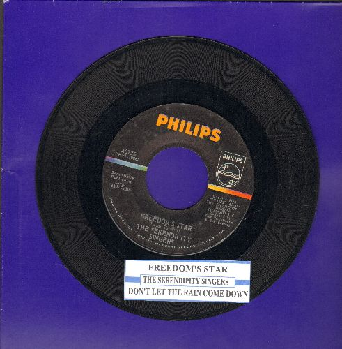 Serendipity Singers - Freedom's Star/Don't Let The Rain Come Down (Crooked Little Man) (original first issue with juke box label) - NM9/ - 45 rpm Records
