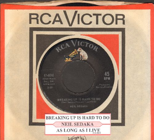 Sedaka, Neil - Breaking Up Is Hard To Do/As Long As I Live (with juke box label and vintage RCA company sleeve) - NM9/ - 45 rpm Records