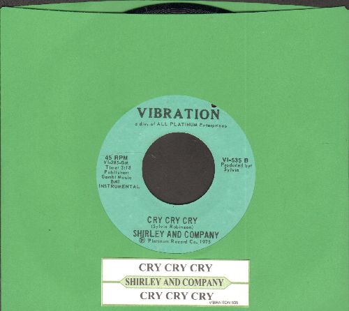 Shirley & Company - Cry Cry Cry/Cry Cry Cry (Instrumental)(with juke box label)(bb) - NM9/ - 45 rpm Records