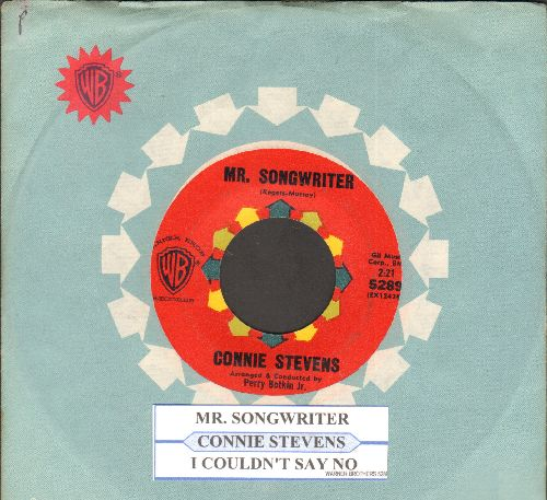 Stevens, Connie - Mr. Songwriter (Write Me A Song)/I Couldn't Say No (with juke box label and Warner Brothers company sleeve) - NM9/ - 45 rpm Records