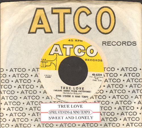 Stevens, April & Nino Tempo - True Love (Means More Than Anything)//Sweet And Lovely (MINT condition with Atco company sleeve and juke box label) - M10/ - 45 rpm Records