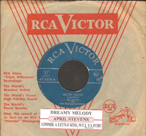 Stevens, April - Dreamy Melody/Gimme A Little Kiss, Will Ya Huh? (with juke box label and RCA company sleeve) - VG7/ - 78 rpm