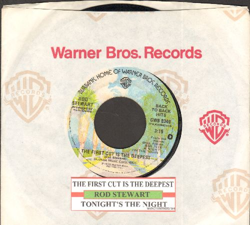 Stewart, Rod - The First Cut Is The Deepest/Tonight's The Night (authentic-looking double-hit re-issue with juke box label and company sleeve) - EX8/ - 45 rpm Records