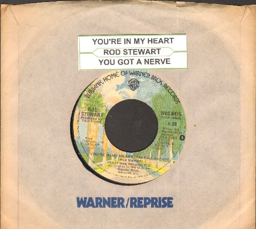 Stewart, Rod - You're In My Heart (You're In My Soul)/You Got A Nerve (with juke box label and company sleeve) - NM9/ - 45 rpm Records