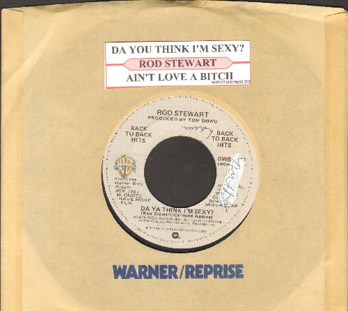 Stewart, Rod - Da Ya Think I'm Sexy?/Ain't Love A Bitch (double-hit re-issue with juke box label and company sleeve) - NM9/ - 45 rpm Records