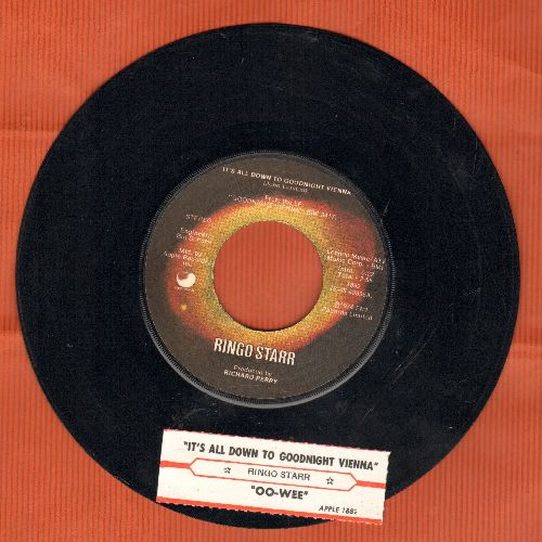 Starr, Ringo - It's All Down To Goodnight Vienna/Oo-Wee (with juke box label) - VG7/ - 45 rpm Records