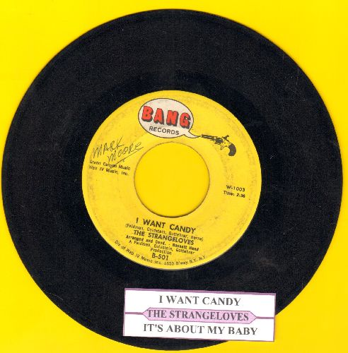Strangeloves - I Want Candy/It's About My Baby (with juke box label) - VG7/ - 45 rpm Records