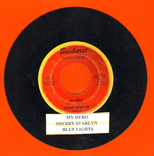 Starlyn, Sherry - My Hero/Blue Lights (with juke box label) - VG7/ - 45 rpm Records
