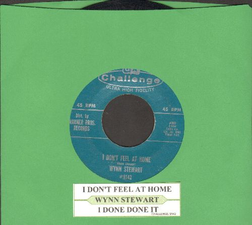 Stewart, Wynn - I Don't Feel At Home/I Done Done It (with juke box label) - EX8/ - 45 rpm Records