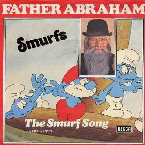 Father Abraham - The Smurf Song/The Magic Flute Smurfs (British Pressing of famous 1970s Dutch Novelty Song inspired by the comic strip - sung in English, with picture sleeve) - NM9/EX8 - 45 rpm Records