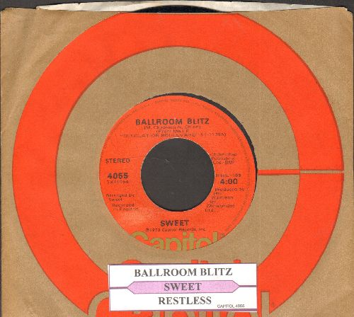 Sweet - Ballroom Blitz/Restless (with Capitol company sleeve and juke box label) - NM9/ - 45 rpm Records