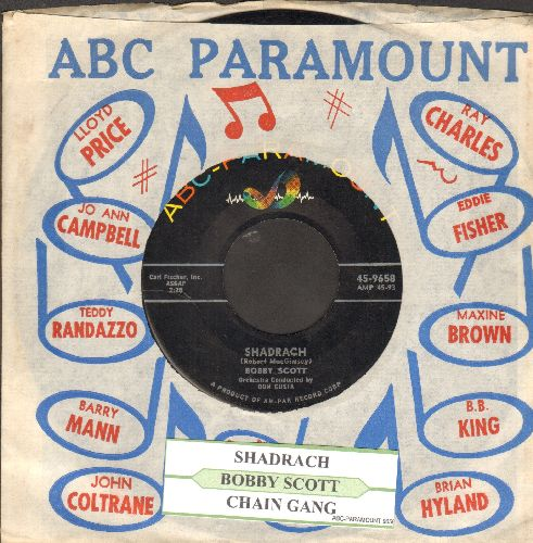 Scott, Bobby - Chain Gang/Shadrach (with juke box label and vintage ABC-Paramount company sleeve) - EX8/ - 45 rpm Records