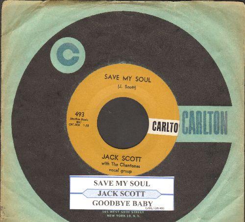 Scott, Jack - Save My Soul/Goodbye Baby (with RARE vintage Carlton company sleeve) - EX8/ - 45 rpm Records