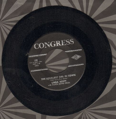 Scott, Linda - The Loneliest Girl In Town/I'm So Afraid Of Losing You - NM9/ - 45 rpm Records