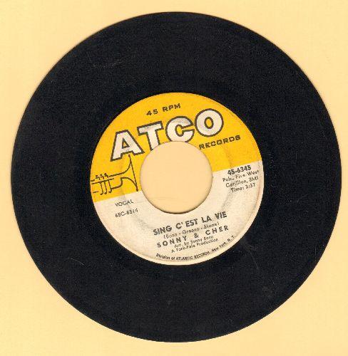 Sonny & Cher - Sing C'est La Vie/Just You  - VG7/ - 45 rpm Records