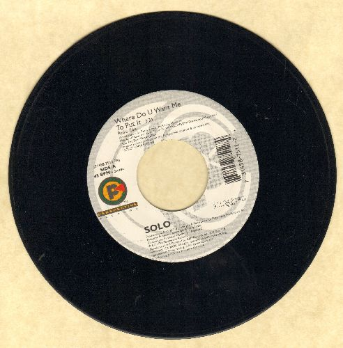 Solo - Where Do U Want Me To Put It/Heaven - EX8/ - 45 rpm Records