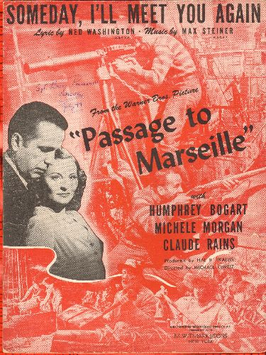 Bogart, Humphrey, Michele Morgan, Claude Rains - Someday, I'll Meet You Again - SHEET MUSIC for love theme featured in film -Passage to Marseille- starring Humphrey Bogart, Michele Morgan and Claude Rains. BEAUTIFUL cover art! - EX8/ - Sheet Music