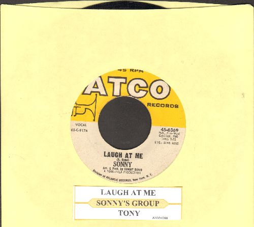 Sonny & Cher - Laugh At Me/Tony (with juke box label) - EX8/ - 45 rpm Records