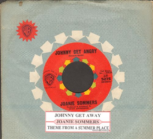 Sommers, Joanie - Johnny Get Angry/Theme From A Summer Place (with juke box label and vintage Warner Brothers company sleeve) - EX8/ - 45 rpm Records