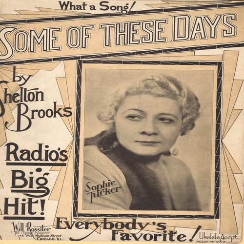 Tucker, Sophie - Some Of These Days - Vintage SHEET MUSIC for the song made popular by Sophie Tucker (This is SHEET MUSIC, not any other kind of media!) - EX8/ - Sheet Music