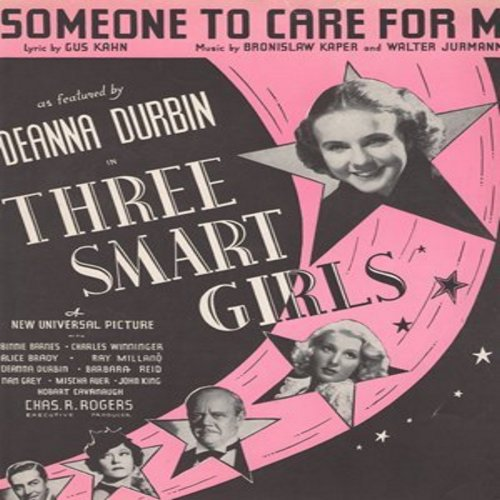 Durbin, Deanna - Someone To Care For Me - Vintage SHEET MUSIC for the song made popular by Deanna Durbin in film -Three Smart Girls-  (this is SHEET MUSIC, not any other kind of media!) - EX8/ - Sheet Music