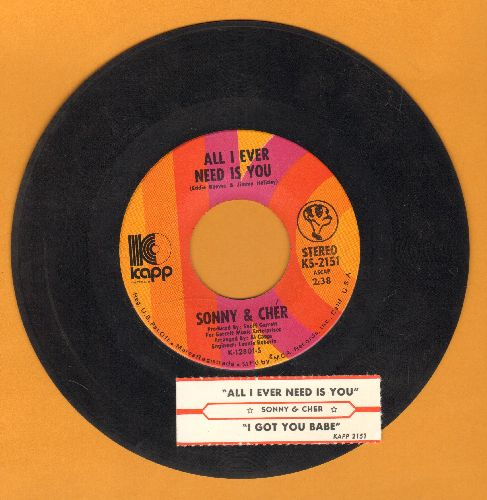 Sonny & Cher - All I Ever Need Is You/I Got You Babe (with juke box label) - VG7/ - 45 rpm Records