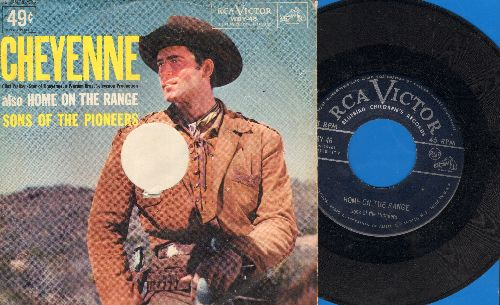 Sons Of The Pioneers - Cheyenne/Home On The Range (with picture sleeve) - VG7/VG7 - 45 rpm Records