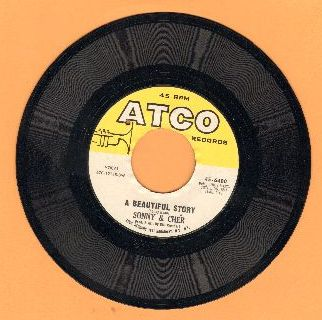 Sonny & Cher - A Beautiful Story/Podunk (bb) - EX8/ - 45 rpm Records