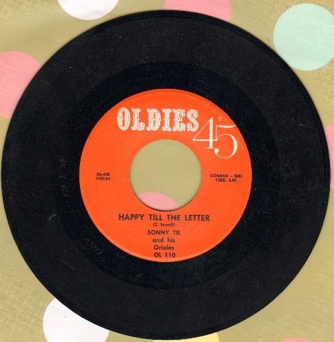 Til, Sonny & The Orioles - Happy Till The Letter/I Need Your Loving (early re-issue) - NM9/ - 45 rpm Records