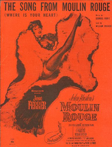 Gabor, Zsa Zsa - The Song From Moulin Rouge (Where Is Your Heart?) - SHEET MUSIC for the song from the Academy Award Winning 1952 Film. NICE cover art, suitable for framing! - EX8/ - Sheet Music