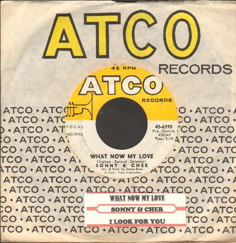 Sonny & Cher - What Now My Love (Now That You've Left Me)/I Look For You (with vintage Atco company sleeve snd juke box label) - NM9/ - 45 rpm Records
