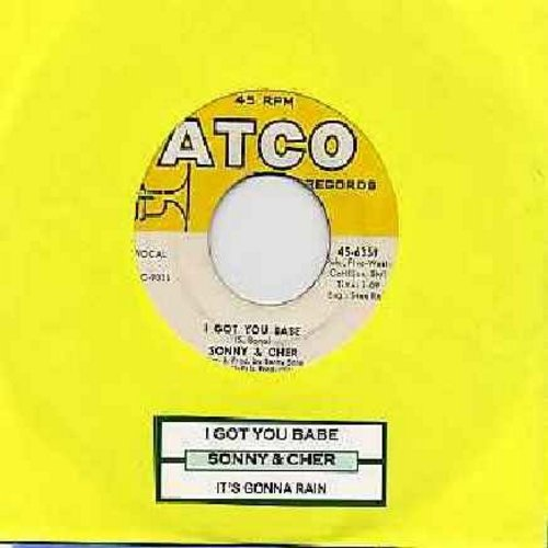 Sonny & Cher - I Got You Babe/It's Gonna Rain (with juke box label) - EX8/ - 45 rpm Records