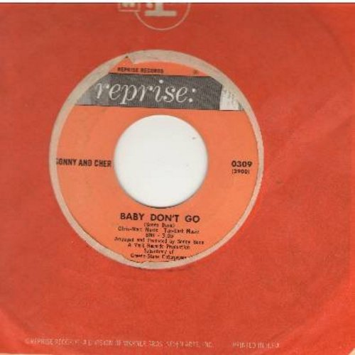 Sonny & Cher - Baby Don't Go/Walkin' The Quetzal (with Reprise company sleeve) - NM9/ - 45 rpm Records