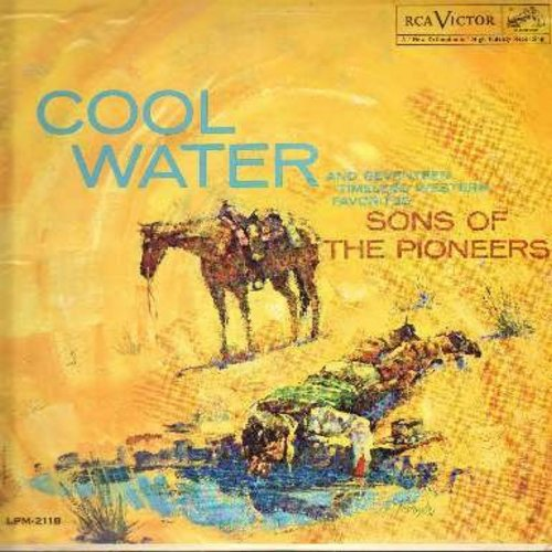Sons Of The Pioneers - Cool Water: The Last Round-Up, Riders In The Sky, Tumbling Tumbleweeds, Wagon Wheels, Wind, Twilight On The Trail (Vinyl MONO LP record) - NM9/EX8 - LP Records