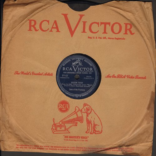 Sons Of The Pioneers - Wagon Train/Lie Low Little Doggies (10 inch 78 rpm record with RCA company sleeve) - VG7/ - 78 rpm