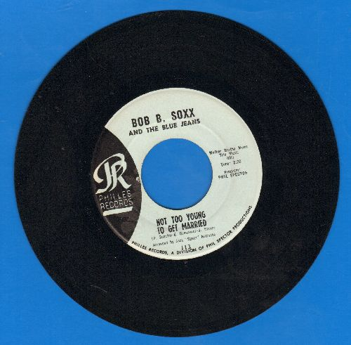Soxx, Bob B. & The Blue Jeans - Not Too Young To Get Married/Annette (light blue label, sol) - EX8/ - 45 rpm Records