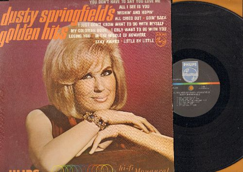 Springfield, Dusty - Golden Hits: You Don't Have To Say You Love Me, Wishin' And Hopin', I Only Want To Be With You, My Coloring Book (vinyl MONO LP record) - EX8/VG7 - LP Records