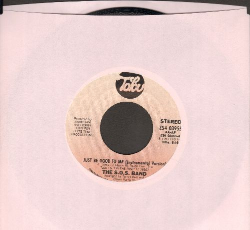 S.O.S. Band - Just Be Good To Me/Just Be Good To Me (Instrumental) - NM9/ - 45 rpm Records