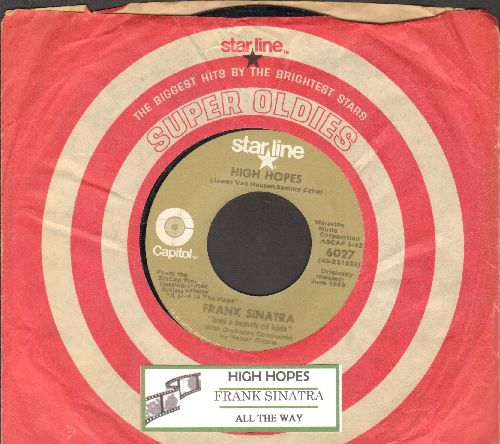 Sinatra, Frank - High Hopes (Oscar-Winning Song from film -Hole In The Head-)/All The Way (double-hit re-issuewith juke box label and Capitol company sleeve) - VG7/ - 45 rpm Records
