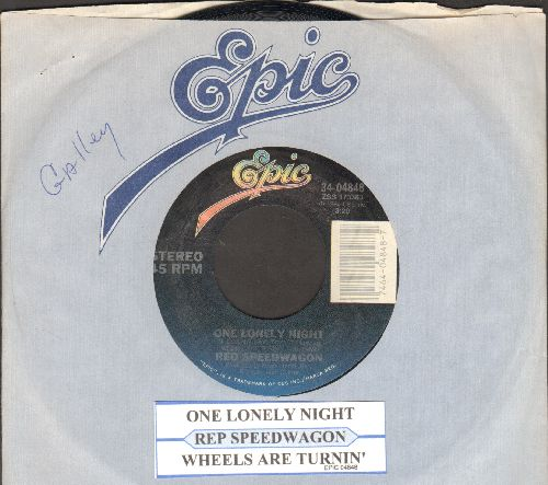 REO Speedwagon - One Lonely Night/Wheels Are Turnin' (with juke box label and Epic company sleeve) - NM9/ - 45 rpm Records