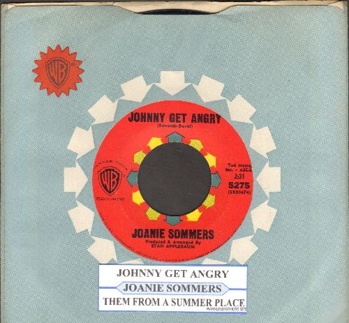 Sommers, Joanie - Johnny Get Angry/Theme From A Summer Place (with juke box label and vintage Warner Brothers company sleeve) - NM9/ - 45 rpm Records