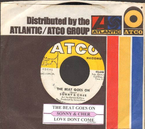Sonny & Cher - The Beat Goes On/Love Don't Come (with juke box label and vintage Atco company sleeve) - EX8/ - 45 rpm Records