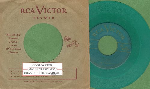 Sons Of The Pioneers - Cool Water/Chant Of The Wanderer (RARE GREEN VINYL pressing with juke box label and vintage RCA company sleeve) - EX8/ - 45 rpm Records