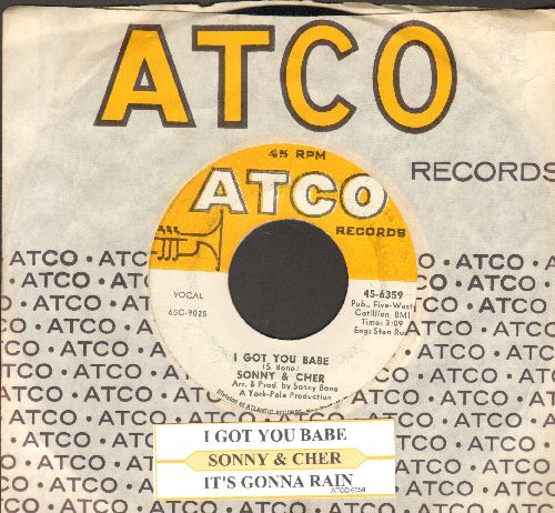 Sonny & Cher - I Got You Babe/It's Gonna Rain (with juke box label and Atco company sleeve) - EX8/ - 45 rpm Records
